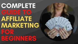 Affiliate Marketing Guide for Beginners